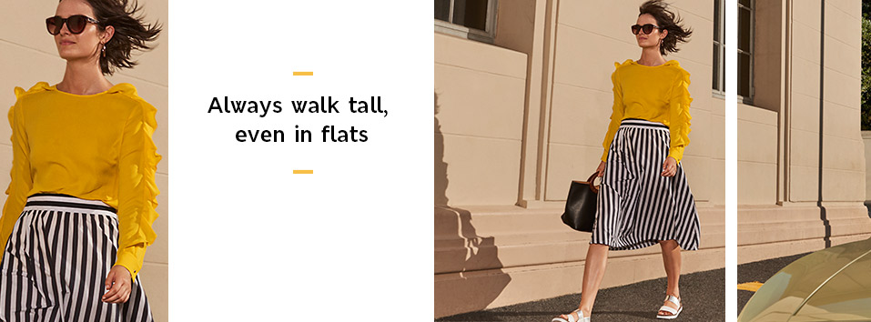 Always walk tall, even in flats